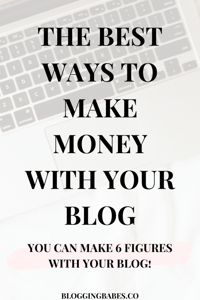 The best ways to make money with your blog